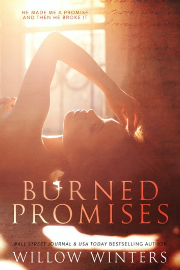 Burned Promises ebook by W. Winters,Willow Winters