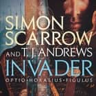 Invader audiobook by Simon Scarrow, T. J. Andrews