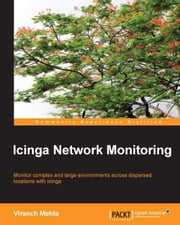 Icinga Network Monitoring ebook by Viranch Mehta