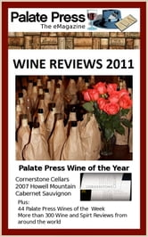 Palate Press: The eMagazine, Wine Reviews 2011 ebook by David Honig