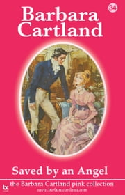 34 Saved by An Angel ebook by Barbara Cartland