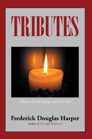 Tributes ebook by Frederick Douglas Harper