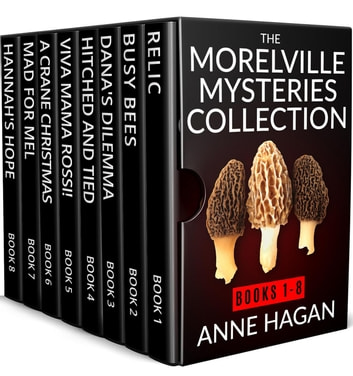 The Morelville Mysteries Collection ebook by Anne Hagan