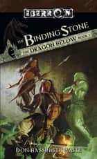 The Binding Stone - The Dragon Below, Book 1 ebook by Don Bassingthwaite