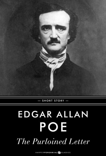 The Purloined Letter - Short Story ebook by Edgar Allan Poe