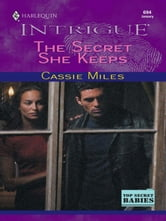 The Secret She Keeps ebook by Cassie Miles