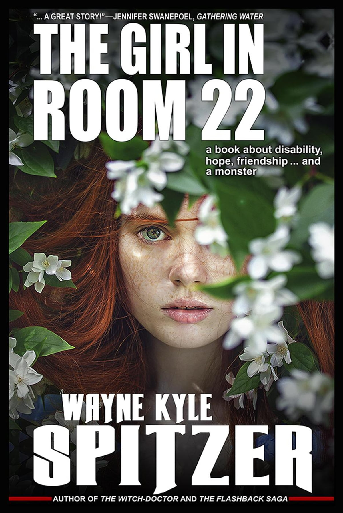 The Girl in Room 22: A Book About Disability, Hope, Friendship ... and a  monster eBook by Wayne Kyle Spitzer - 9781386858751 | Rakuten Kobo
