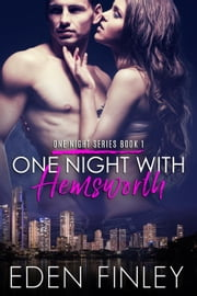 One Night with Hemsworth - One Night Series, #1 ebook by Eden Finley