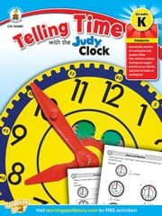 Telling Time with the Judy® Clock, Grade K ebook by Publishing, Carson-Dellosa