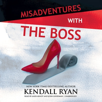 Misadventures with the Boss audiobook by Kendall Ryan