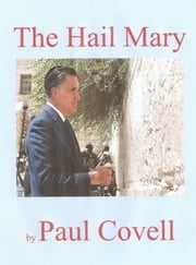 The Hail Mary ebook by Paul Covell