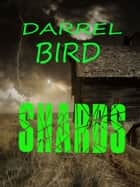 Shards ebook by Darrel Bird