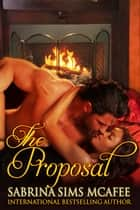 The Proposal ebook by Sabrina Sims McAfee