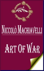 Art of War ebook by Niccolo Machiavelli