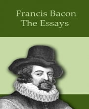 The Essays ebook by Francis Bacon