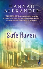 Safe Haven ebook by Hannah Alexander