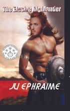 The Elusive Highlander ebook by Ju Ephraime