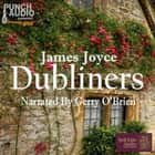 Dubliners (Unabridged) audiobook by James Joyce