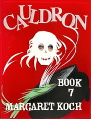 Cauldron ebook by Margaret Koch
