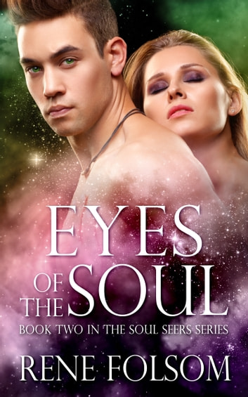 Eyes of the Soul ebook by Rene Folsom