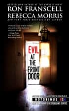Evil at the Front Door - Notorious Louisiana ebook by Ron Franscell, Rebecca Morris