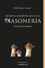 Filosofía (desmitificada) de la masonería ebook by Kobo.Web.Store.Products.Fields.ContributorFieldViewModel