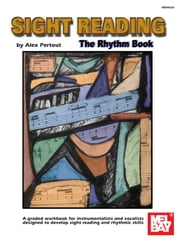 Sight Reading: The Rhythm Book ebook by Alex Pertout