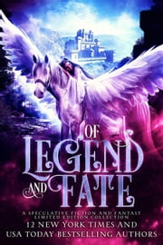 Of Legend and Fate ebook by K.N. Lee, Kat Parrish, Nicole Zoltack,...