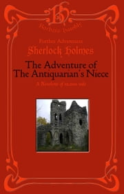 Sherlock Holmes: The Adventure of the Antiquarian's Niece ebook by Barbara Hambly