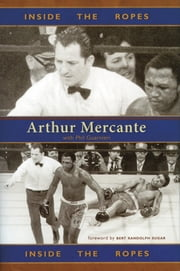 Inside the Ropes ebook by Arthur Mercante, Phil Guarnieri