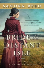 Bride of a Distant Isle - A Novel ebook by Sandra Byrd