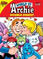 World of Archie Double Digest #29 ebook by Author, Archie Superstars