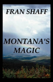 Montana's Magic ebook by Fran Shaff