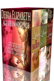 Age of Innocence Boxed Set ebook by Debra Elizabeth