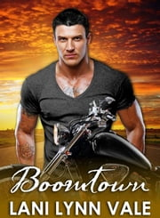 Boomtown ebook by Lani Lynn Vale