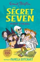 Mystery of the Skull ebook by Pamela Butchart, Enid Blyton, Tony Ross