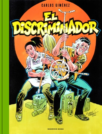 El Discriminador ebook by Carlos Giménez