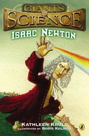 Isaac Newton ebook by Kathleen Krull,Boris Kulikov