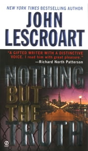 Nothing but the Truth ebook by John Lescroart