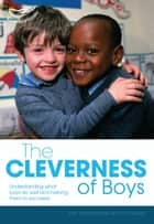 The Cleverness of boys ebook by Sally Featherstone, Ros Bayley