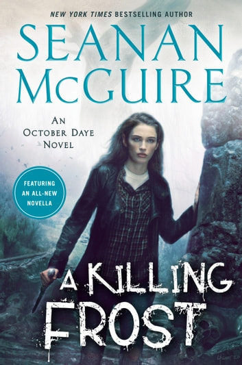 A Killing Frost ebook by Seanan McGuire