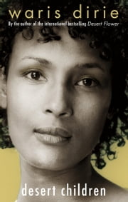 Desert Children ebook by Waris Dirie