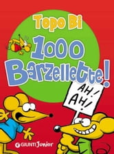Topo Bi 1000 Barzellette! ebook by AA. VV.