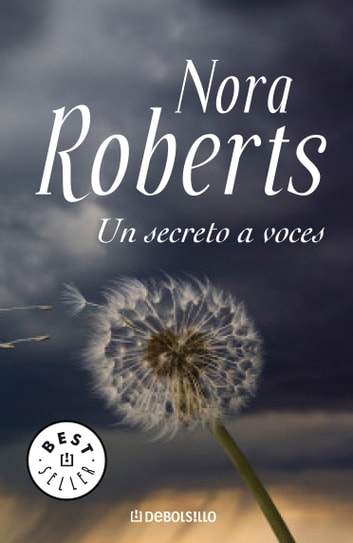 Un secreto a voces eBook by Nora Roberts