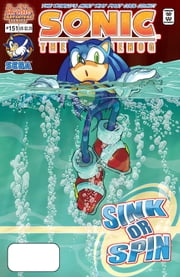 "Sonic the Hedgehog #151 ebook by Ken Penders,Tania Del Rio,Art Mawhinney,Jim Amash,Patrick ""SPAZ"" Spaziante"