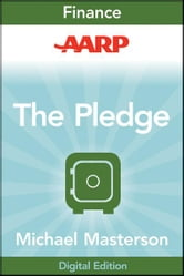 AARP The Pledge - Your Master Plan for an Abundant Life ebook by Michael Masterson