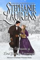 The Obsessions of Lord Godfrey Cavanaugh eBook by Stephanie Laurens