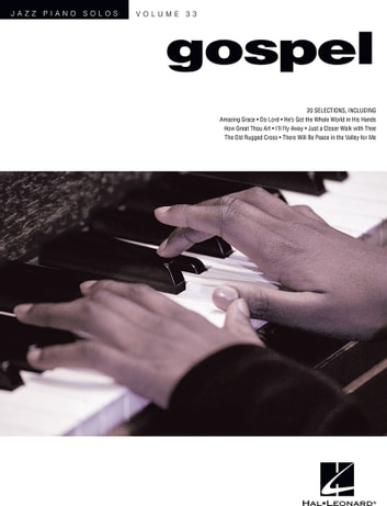Jazz Piano Solos - Gospel - Volume 33 ebook by Hal Leonard Corp.