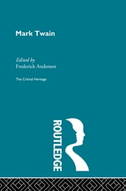 Mark Twain ebook by Frederick Anderson