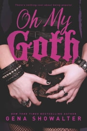 Oh My Goth ebook by Gena Showalter